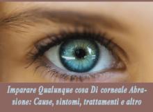 Imparare Qualunque cosa Di corneale Abrasione